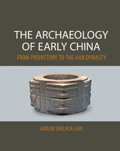 (ebook) Archaeology of Early China - Social Sciences