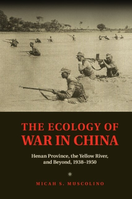 Ecology of War in China