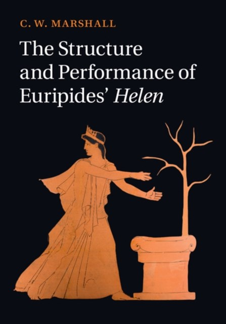(ebook) Structure and Performance of Euripides' Helen