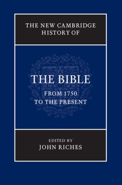 (ebook) New Cambridge History of the Bible: Volume 4, From 1750 to the Present