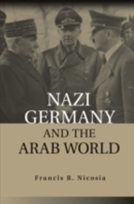 Nazi Germany and the Arab World