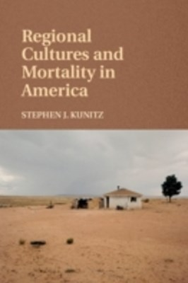 (ebook) Regional Cultures and Mortality in America