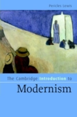 Cambridge Introduction to Modernism