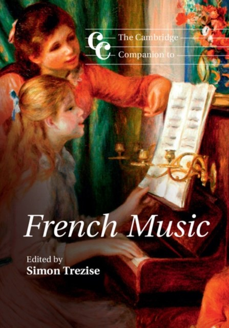 Cambridge Companion to French Music