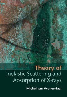 (ebook) Theory of Inelastic Scattering and Absorption of X-rays - Science & Technology Physics