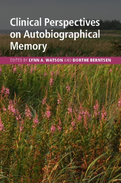 (ebook) Clinical Perspectives on Autobiographical Memory