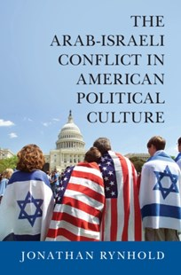 (ebook) Arab-Israeli Conflict in American Political Culture - Politics Political Issues