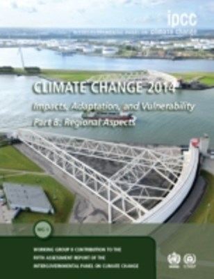 Climate Change 2014 - Impacts, Adaptation and Vulnerability: Part B: Regional Aspects: Volume 2, Regional Aspects