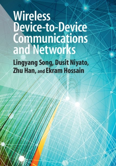 (ebook) Wireless Device-to-Device Communications and Networks