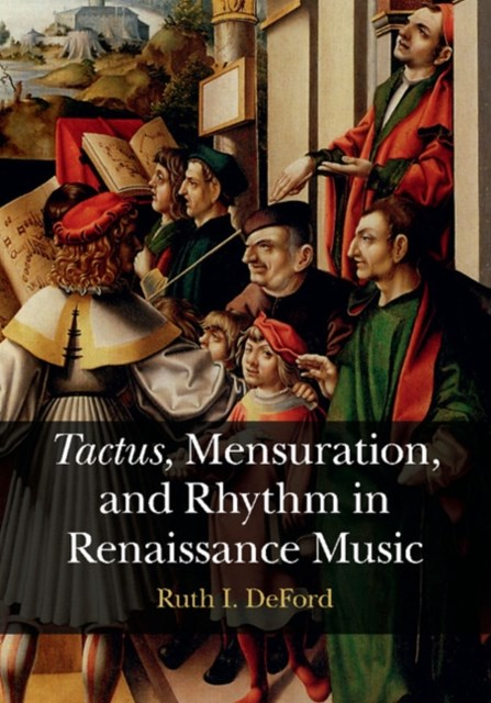 (ebook) Tactus, Mensuration and Rhythm in Renaissance Music