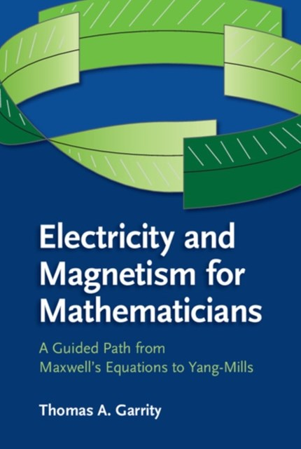 (ebook) Electricity and Magnetism for Mathematicians