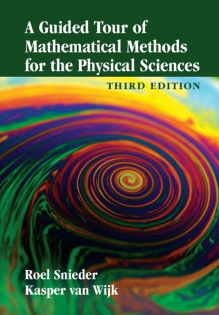 Guided Tour of Mathematical Methods for the Physical Sciences