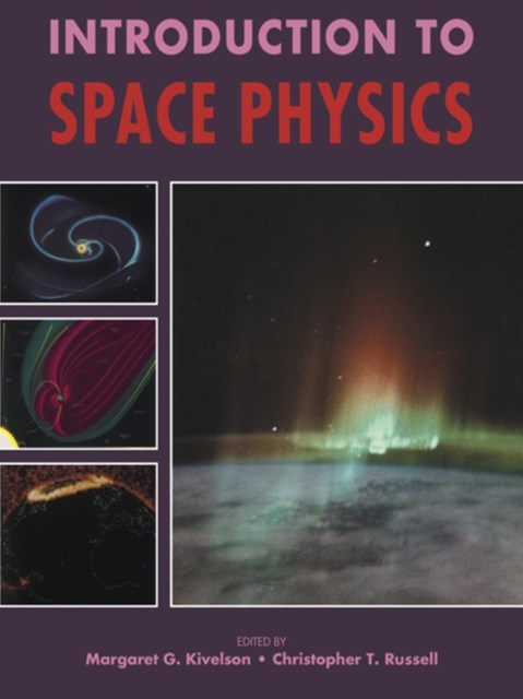 Introduction to Space Physics