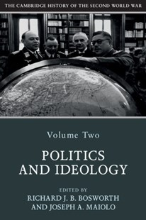 (ebook) Cambridge History of the Second World War: Volume 2, Politics and Ideology - Military Wars