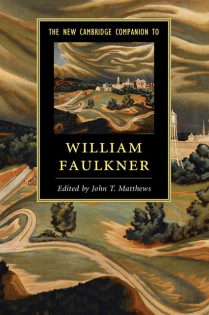 New Cambridge Companion to William Faulkner