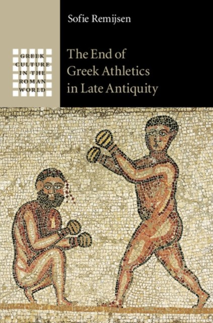 (ebook) End of Greek Athletics in Late Antiquity