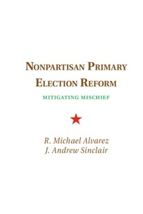 (ebook) Nonpartisan Primary Election Reform - Politics Political Issues