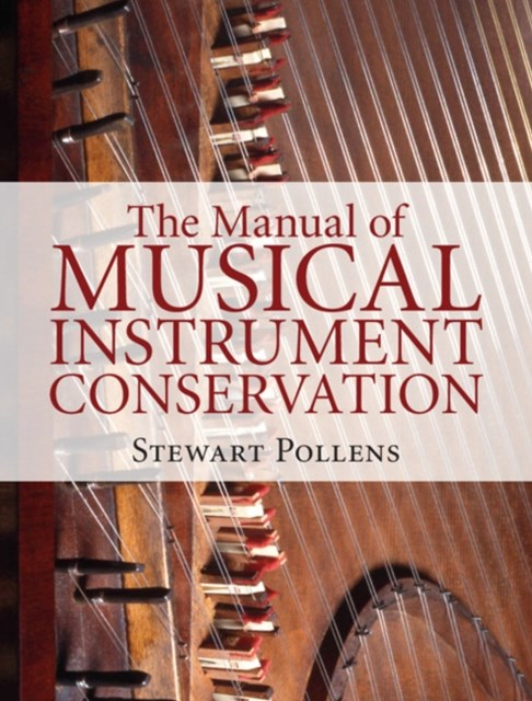 Manual of Musical Instrument Conservation