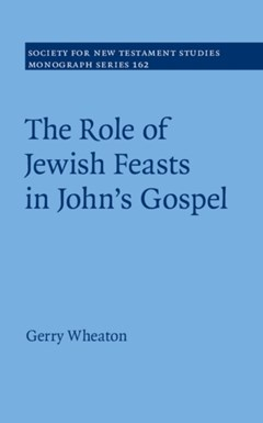 (ebook) Role of Jewish Feasts in John
