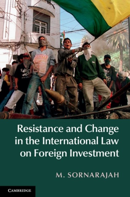 (ebook) Resistance and Change in the International Law on Foreign Investment