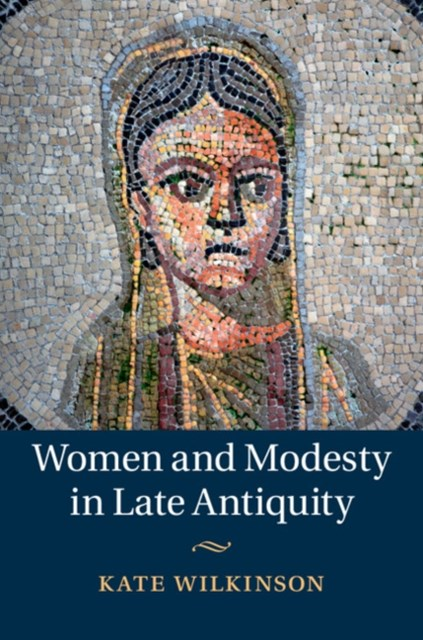 (ebook) Women and Modesty in Late Antiquity