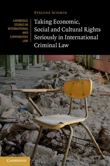 (ebook) Taking Economic, Social and Cultural Rights Seriously in International Criminal Law