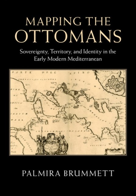 (ebook) Mapping the Ottomans