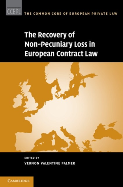 Recovery of Non-Pecuniary Loss in European Contract Law