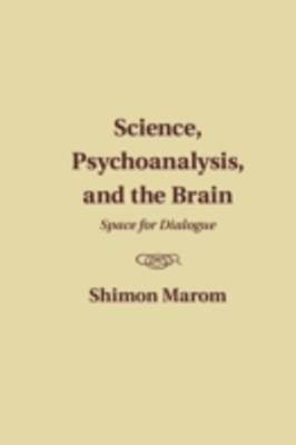 (ebook) Science, Psychoanalysis, and the Brain