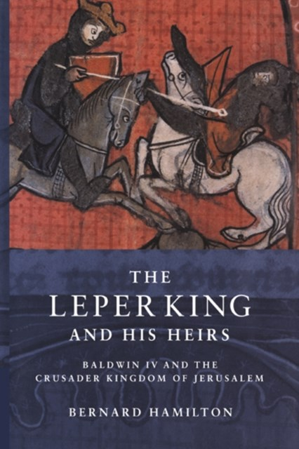 (ebook) Leper King and his Heirs