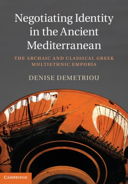 Negotiating Identity in the Ancient Mediterranean