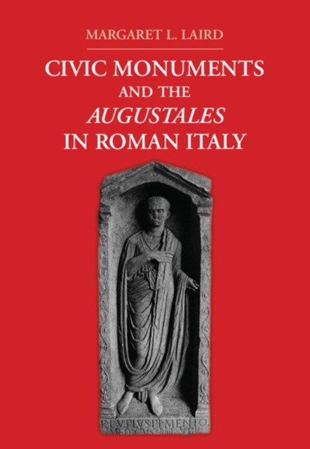 (ebook) Civic Monuments and the Augustales in Roman Italy