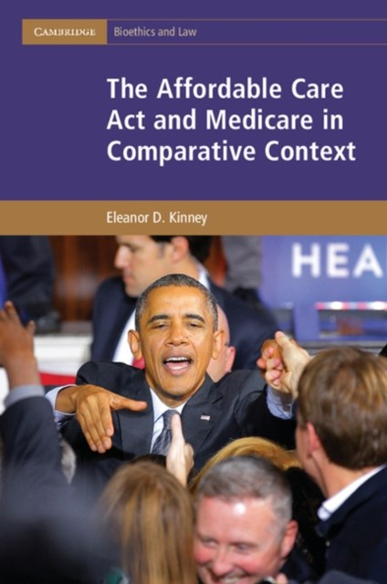 Affordable Care Act and Medicare in Comparative Context