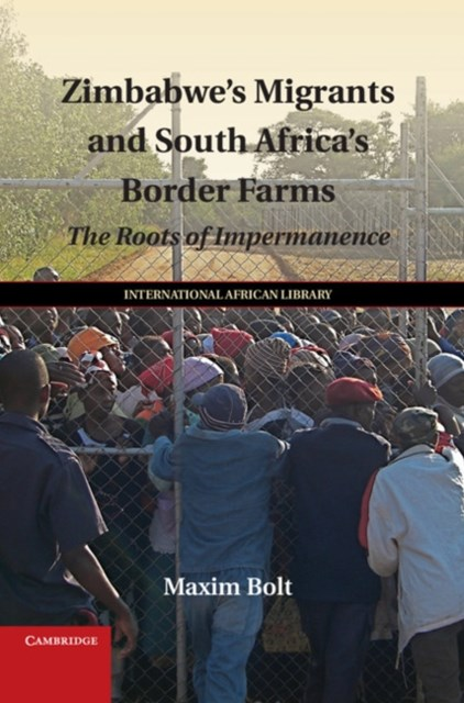 (ebook) Zimbabwe's Migrants and South Africa's Border Farms