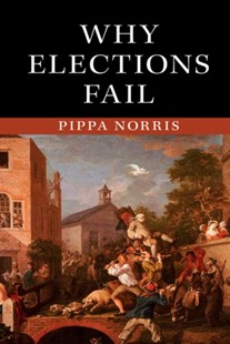 (ebook) Why Elections Fail - Politics Political Issues