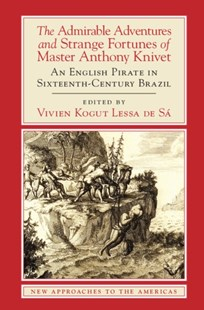 (ebook) Admirable Adventures and Strange Fortunes of Master Anthony Knivet - History Latin America