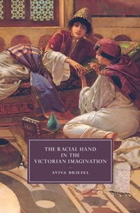 (ebook) Racial Hand in the Victorian Imagination - History Modern