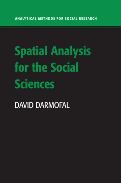 Spatial Analysis for the Social Sciences