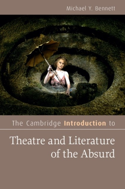 Cambridge Introduction to Theatre and Literature of the Absurd
