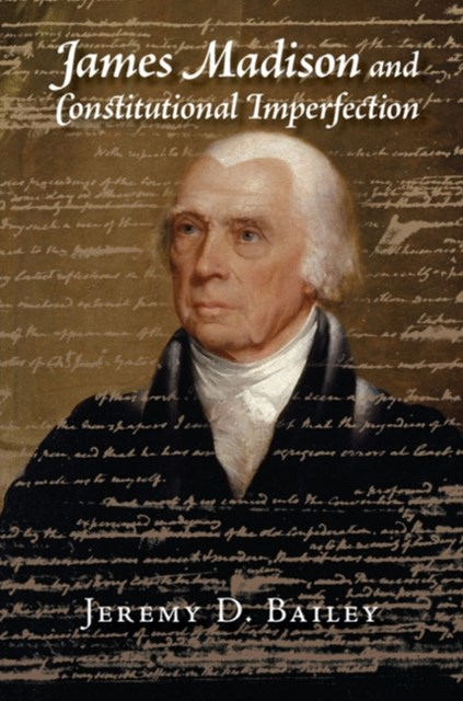 (ebook) James Madison and Constitutional Imperfection