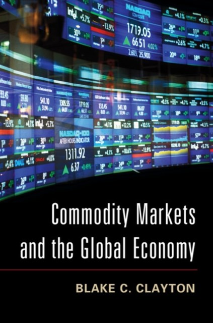 (ebook) Commodity Markets and the Global Economy