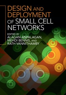 (ebook) Design and Deployment of Small Cell Networks - Computing Networking