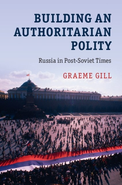 (ebook) Building an Authoritarian Polity