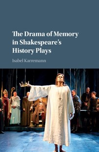 (ebook) Drama of Memory in Shakespeare's History Plays - Reference