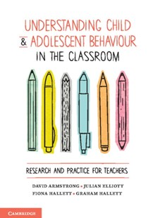 (ebook) Understanding Child and Adolescent Behaviour in the Classroom - Education Teaching Guides
