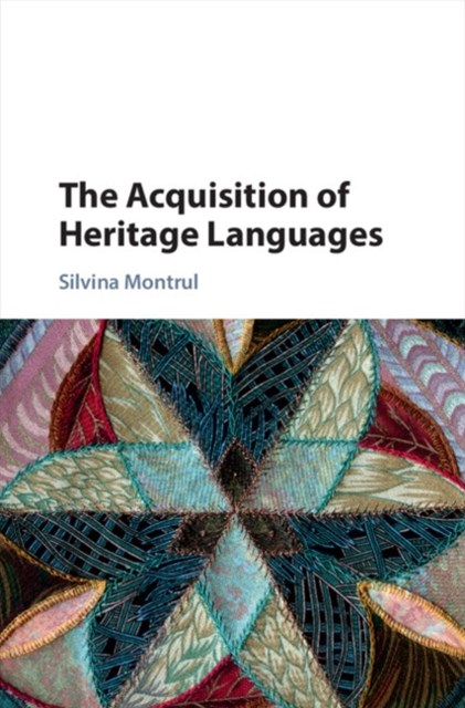 Acquisition of Heritage Languages