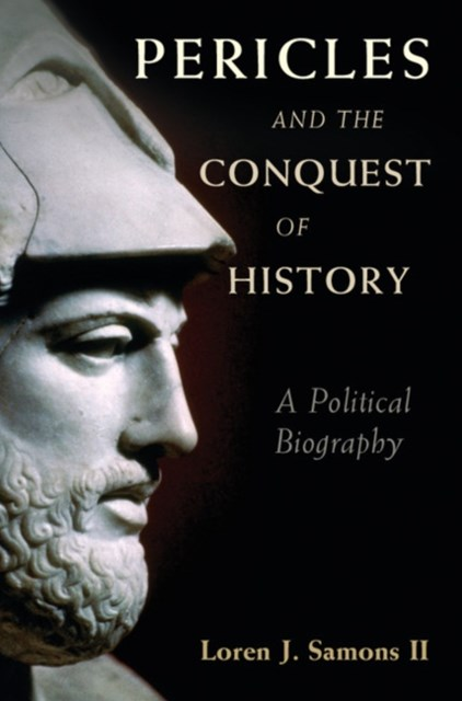 (ebook) Pericles and the Conquest of History