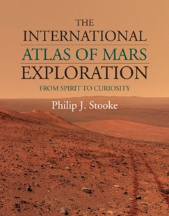 (ebook) International Atlas of Mars Exploration: Volume 2, 2004 to 2014 - Science & Technology Astronomy