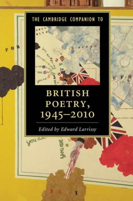 Cambridge Companion to British Poetry, 1945-2010