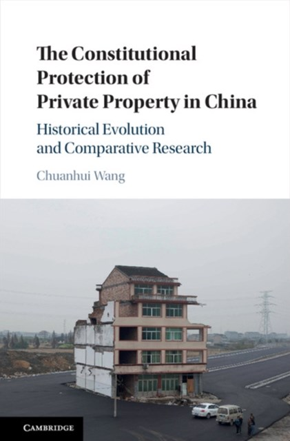 Constitutional Protection of Private Property in China
